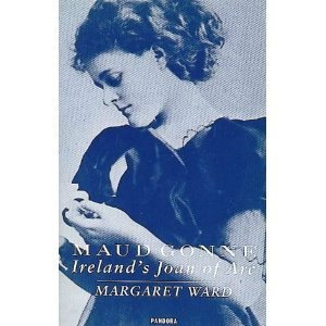 9780044405832: Maud Gonne: Ireland's Joan of Arc