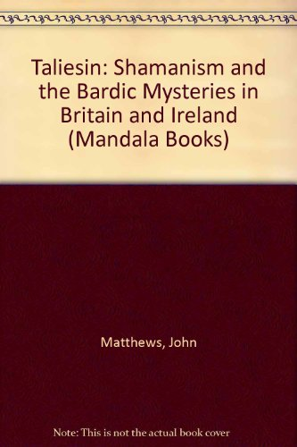 9780044405863: Taliesin: Shamanism and the Bardic Mysteries in Britain and Ireland (Mandala Books)