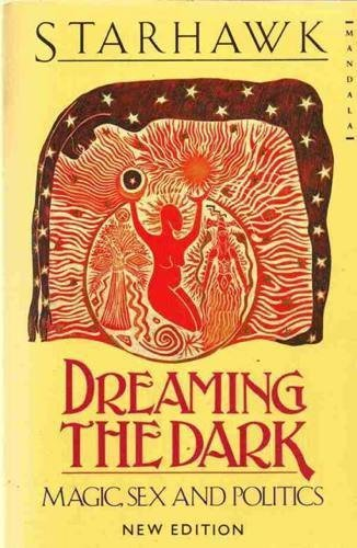 9780044405924: 'DREAMING THE DARK: MAGIC, SEX AND POLITICS (MANDALA BOOKS)'