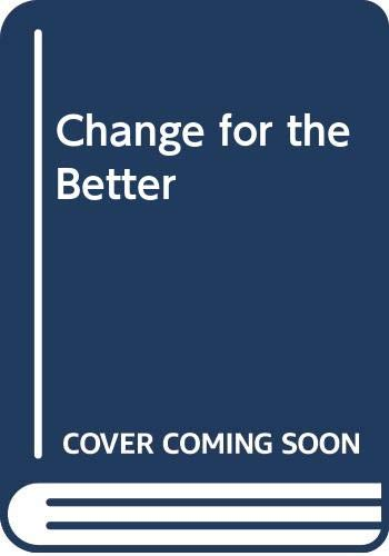 9780044406075: Change for the Better