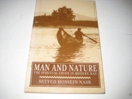 9780044406204: Man and Nature: The Spiritual Crisis in Modern Man