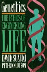 9780044406235: GENETHICS: THE ETHICS OF ENGINEERING LIFE