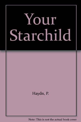 9780044406495: Your Starchild
