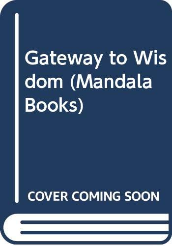 9780044406501: Gateway to Wisdom (Mandala Books)
