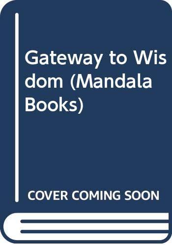 Gateway to Wisdom (Mandala Books): John Blofeld