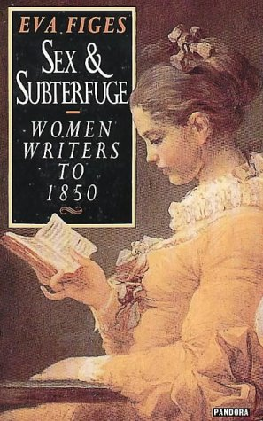 9780044406563: Sex and Subterfuge: Women Writers to 1850