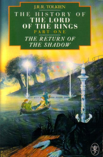 9780044406693: The history of Lord of the Rings Part One ~ The Return of the Shadow (History of Middle-Earth)