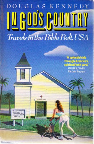 9780044406945: In God's Country: Travels in the Bible Belt, U.S.A.