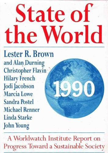 9780044407119: State of the World 1990: A Worldwatch Institute Report ...