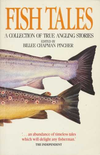 9780044407355: Fish Tales A Collection of True Angling Stories