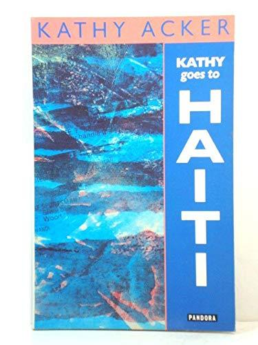 9780044407485: Kathy Goes to Haiti