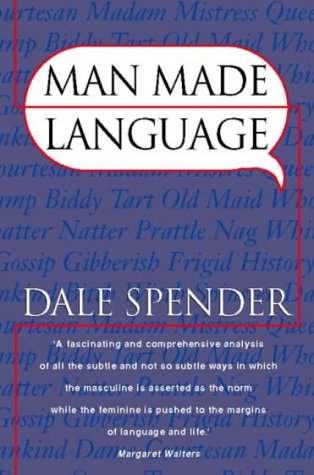 Man Made Language (0044407661) by Dale Spender