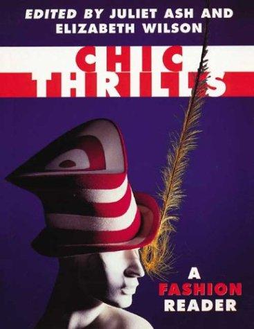 9780044408246: Chic Thrills: A Fashion Reader