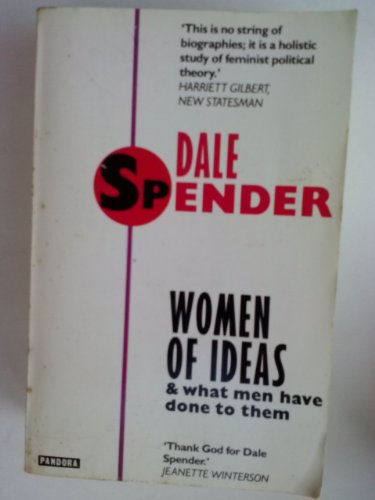 9780044408321: Women of Ideas: And What Men Have Done to Them