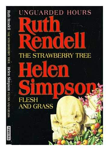 9780044408536: The Strawberry Tree and Flesh & Grass