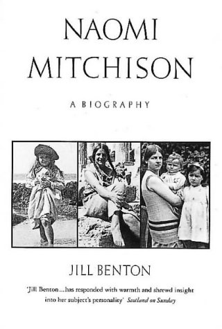 9780044408628: Naomi Mitchison: A Biography