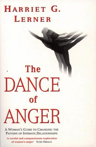 9780044408666: THE DANCE OF ANGER: WOMAN'S GUIDE TO CHANGING THE PATTERN OF INTIMATE RELATIONSHIPS