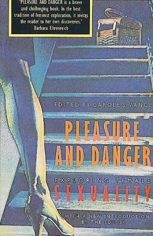 9780044408673: Pleasure and Danger: Exploring Female Sexuality