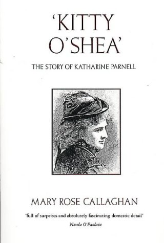 9780044408826: Kitty O'Shea: The Story of Katherine Parnell (Pandora Women's Biography)