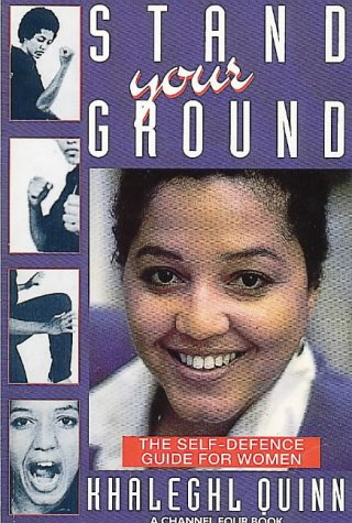 9780044408949: Stand Your Ground: Self-defence Guide for Women