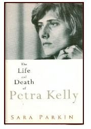 9780044408963: The Life and Death of Petra Kelly