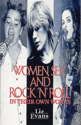 9780044409007: Women, Sex and Rock 'n' Roll in Their Own Words (A Pandora Book)