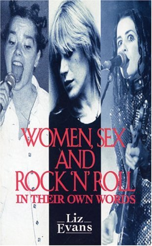 9780044409007: Women, Sex and Rock 'n' Roll: In Their Own Words (A Pandora Book)