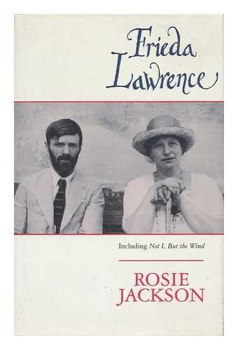9780044409151: Frieda Lawrence: Including Not I, but the Wind and Other Autobiographical Writings