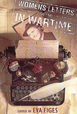 9780044409229: Women's Letters in Wartime, 1450-1945