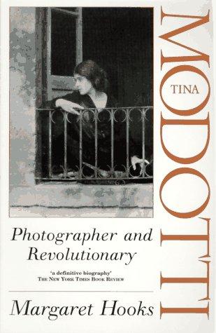 9780044409250: Tina Modotti: Photographer and Revolutionary