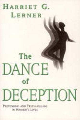 9780044409311: The Dance of Deception: Pretending and Truth-telling in Women's Lives