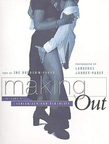 9780044409328: Making Out: Book of Lesbian Sex and Sexuality