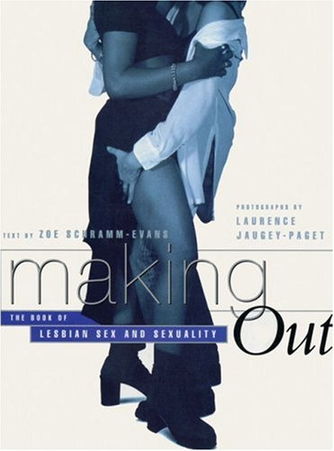9780044409328: Making Out: The Book of Lesbian Sex and Sexuality