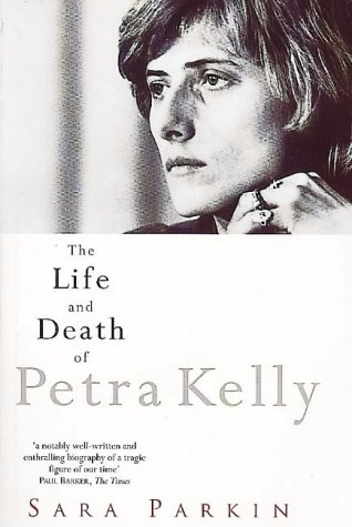 9780044409403: The Life and Death of Petra Kelly