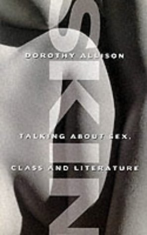 9780044409441: Skin: Talking about Sex, Class and Literature