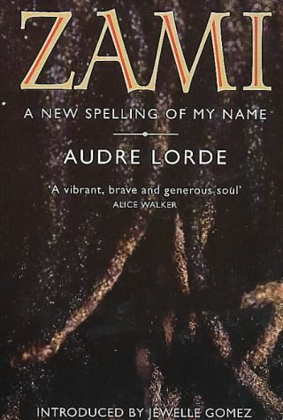 9780044409489: Zami: A New Spelling of My Name