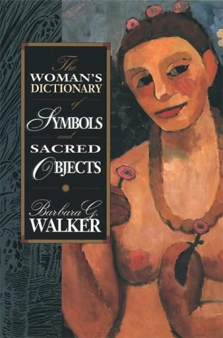 9780044409533: The Woman's Dictionary of Symbols and Sacred Objects