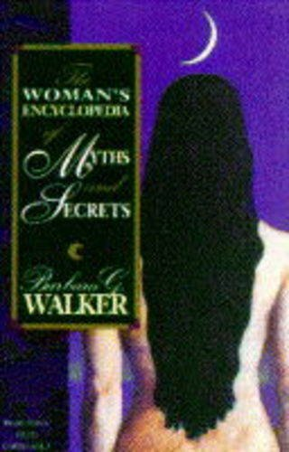 9780044409540: The Woman's Encyclopedia of Myths and Secrets