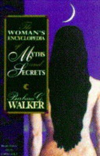 9780044409540: Women's Encyclopedia of Myths and Secrets