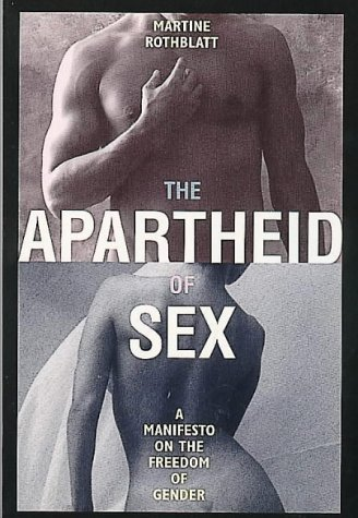 9780044409588: The Apartheid of Sex: Manifesto on the Freedom of Gender