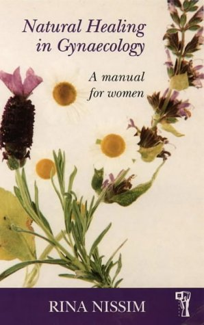 9780044409595: Natural Healing in Gynaecology: A Manual for Women (Pandora's Health)