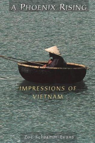 9780044409656: A Phoenix Rising: Impressions of Vietnam