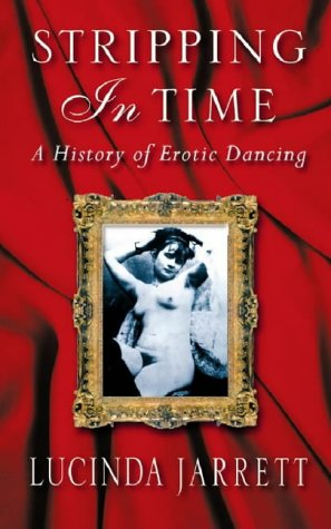9780044409687: Stripping in Time: A history of erotic dancing