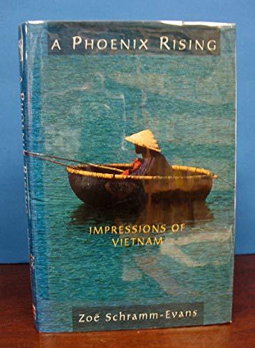 9780044409762: A Phoenix Rising: Impressions of Vietnam