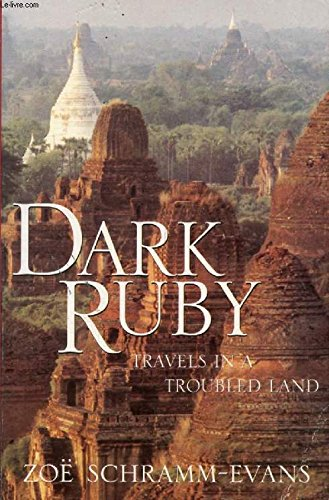 9780044409878: Dark Ruby: Travels in a Troubled Land
