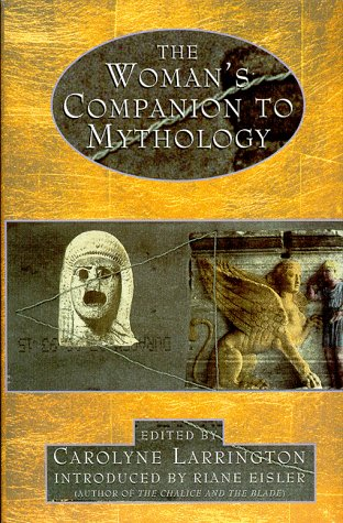 9780044409922: The Women's Companion to Mythology