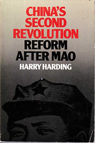 9780044421061: CHINA'S SECOND REVOLUTION. Reform after Mao.