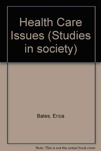 9780044421085: Health Care Issues (Studies in Society)