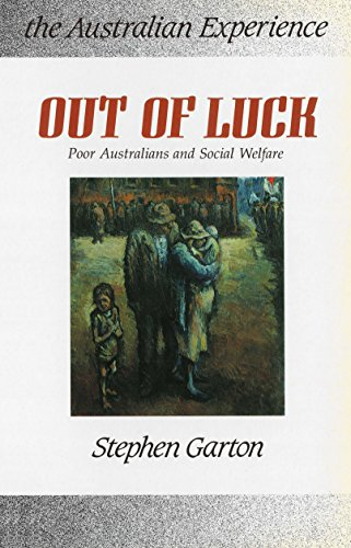 9780044421375: Out of Luck: Poor Australians and Social Welfare 1788-1988 (Australian experience)