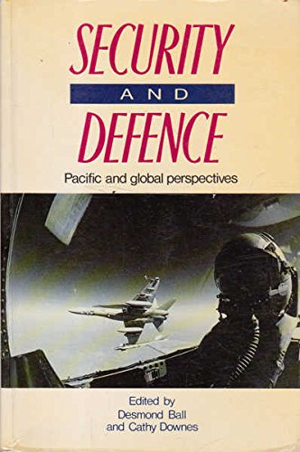 9780044421610: Security and Defence: Pacific and Global Perspectives